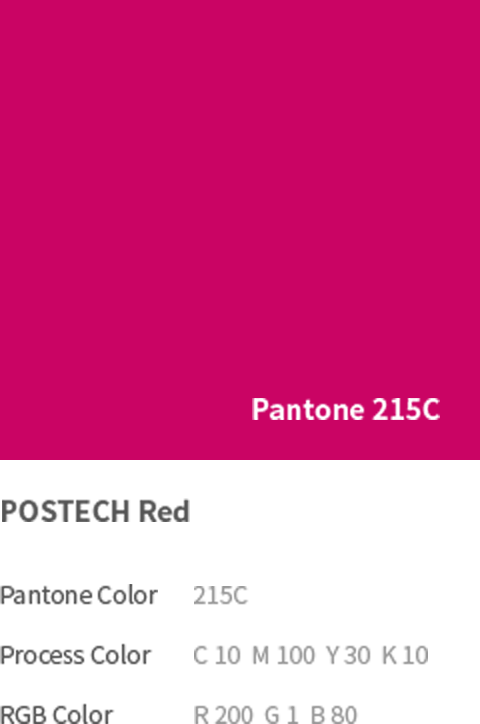Pantone 215C - POSTECH Red(Pantone Color: 215C, Process Color: C 10  M 100  Y 30  K 10, RGB Color: R 200  G 1  B 80)
