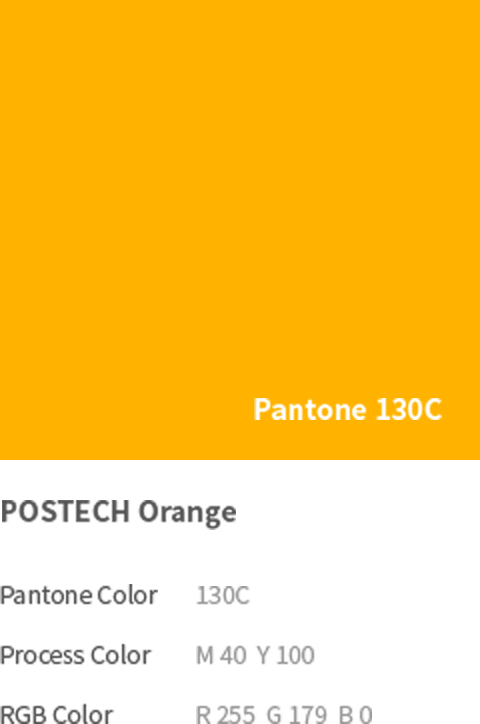 Pantone 130C - POSTECH Orange(Pantone Color: 130C, Process Color: M 40  Y 100, RGB Color: R 255  G 179  B 0)